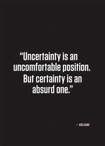 Uncertainty is ... Absurd Motivational Quotes