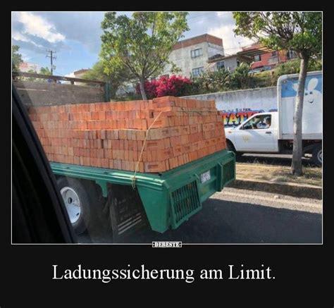 ladungssicherung  limit lustige bilder sprueche