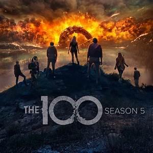 Serie Les 100 : les 100 saison 5 la s rie the 100 est de retour sur netflix tvqc ~ Medecine-chirurgie-esthetiques.com Avis de Voitures