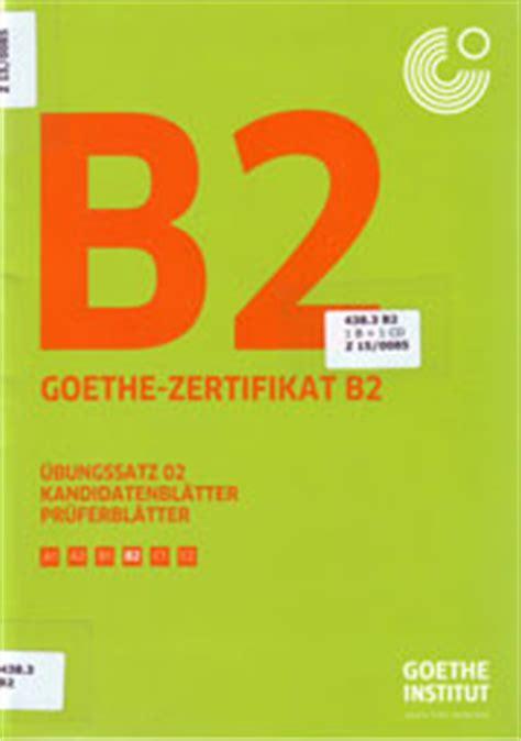 Goethe Zertifikat B2 übungssatz 01 Herunterladen Ilteodogqui