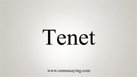 From the american heritage® dictionary of the english language, 5th edition. How To Say Tenet - YouTube