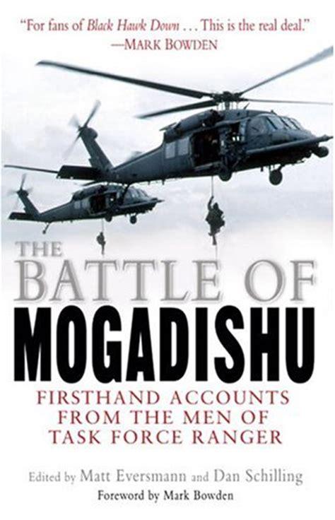 battle  mogadishu  hand accounts   men