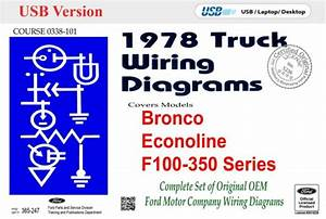 1978 Ford Truck Wiring Diagrams  Bronco  Econoline  F100