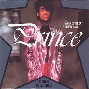 Prince - When Doves Cry / Purple Rain (CD) at Discogs