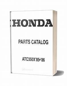 Honda 1985 1986 Atc350x Parts Catalog
