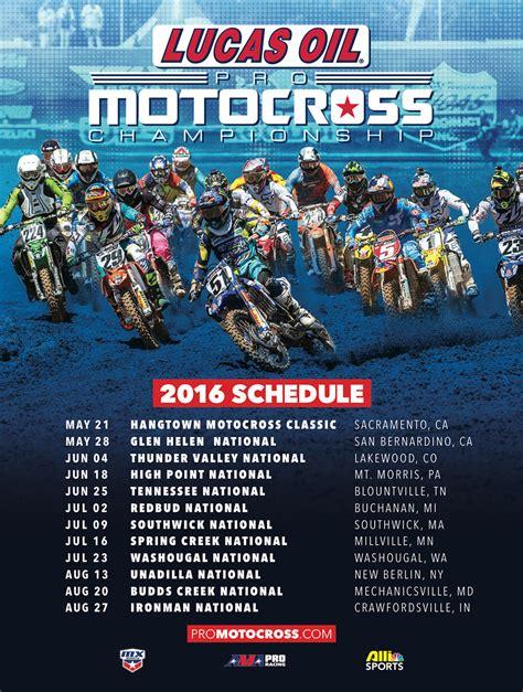 Lucas Oil Pro Motocross 2016 Lucas Oil Pro Motocross