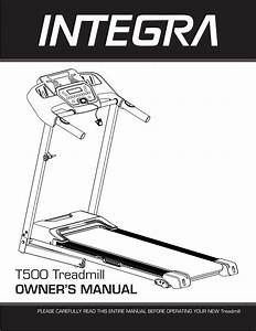 T500 Treadmill Owner U0026 39