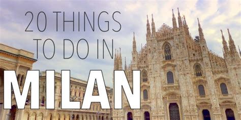 20 Things To Do In Milan, Italy