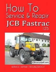 Jcb Fastrac 125 Service Manual Pdf