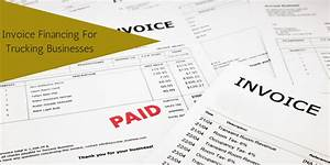 invoice financing for trucking businesses counselpro With invoice financing for small business