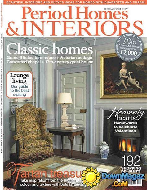 home interior magazines period homes interiors magazine february 2014