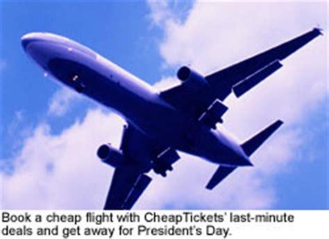 minute travel cheap flights  presidents day cheaptickets travel deals cheaptickets