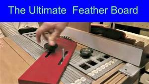 Making The Ultimate Featherboard the easy way - YouTube