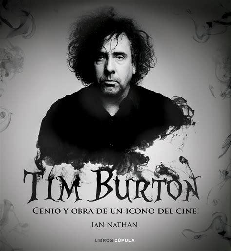 Märzhase Tim Burton by Tim Burton Genio Y Obra De Un Icono Cine Nathan Ian