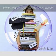 How To Reduce Your Student Loan Debt  Suburban Finance