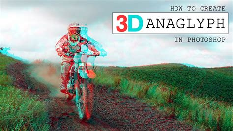 create a stereoscopic 3d effect 3d effects how to create anaglyph 3d effect in photoshop