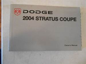 2004 Dodge Stratus Coupe Complete Owners Manual Handbook