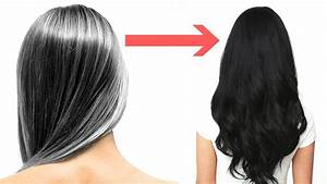 Home Remedies To Turn WhiteGray Hair To Black YouTube