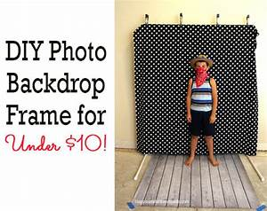 DIY Photo Booth Backdrop Frame - for around $10