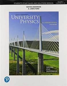 Student Study Guide And Solutions Manual For University