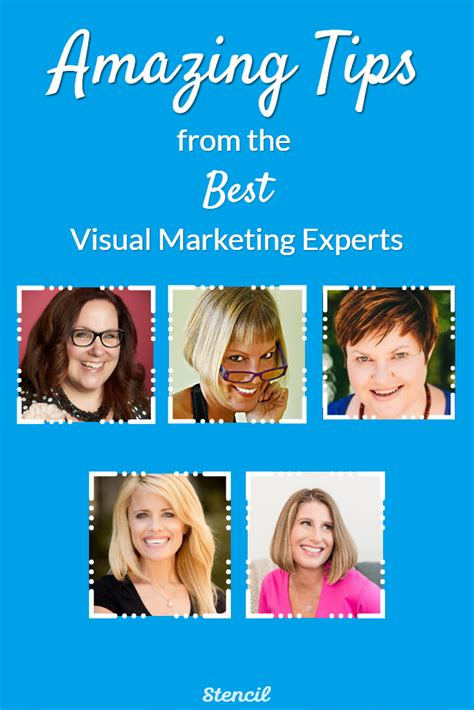 Marketing Experts by 15 Amazing Tips From The Best Visual Marketing Experts