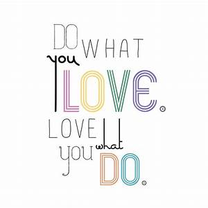 Do What You Love : do what you love love what you do a smith of all trades ~ Buech-reservation.com Haus und Dekorationen