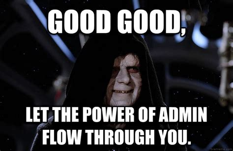 Emperor Palpatine Memes - 20 emperor palpatine memes that ll make fans laugh sayingimages com
