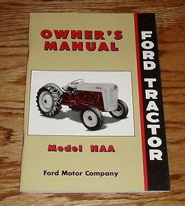ford tractor model naa owners operators