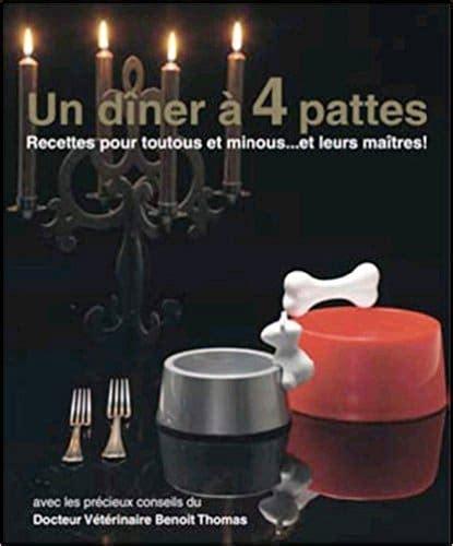 livre cuisine original un dîner à quatre pattes recettes pour toutous et minou objet animaux mr etrange