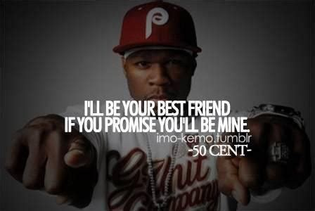 50 cent best friend quotes