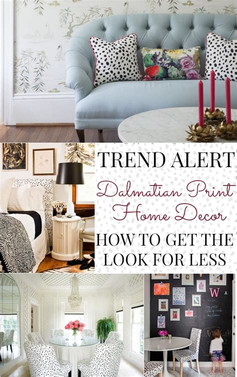 home decor for less trend alert dalmatian print home decor