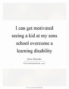 Disability Quot... Learning Difficulty Quotes