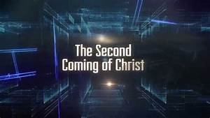 The, Second, Coming, Of, Christ