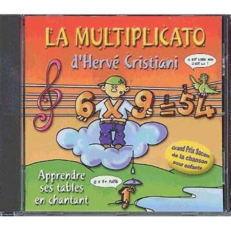 les table de multiplication en chanson les tables de multiplication en musique la multiplication cd album