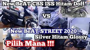 Honda Beat Street Silver Hitam  U0026 Beat Iss Hitam Doff