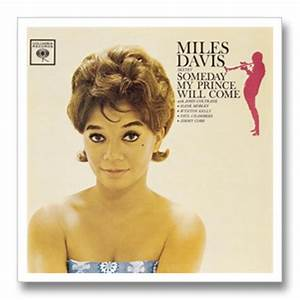 Miles Davis - Someday My Prince Will Come (Columbia,1961 ...