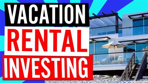 Are Vacation Rentals Good Investments? - YouTube