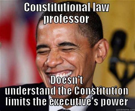 Constitution Memes - memes about constitutional law memes