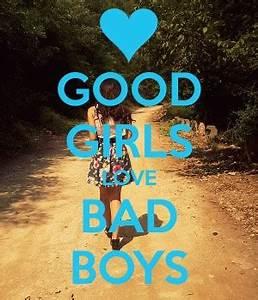 Bad Boy Good Girl Quotes. QuotesGram