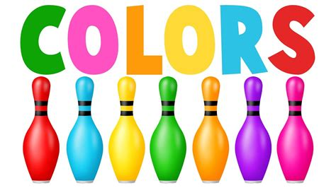 bowl colors learn colors with colors bowling learning colors