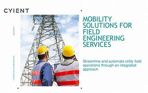 Mobility Solutions for Field Engineering Services