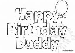 happy birthday daddy coloring page coloring page happy birthday daddy2