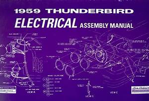 1959 Ford Thunderbird Electrical Assembly Manual
