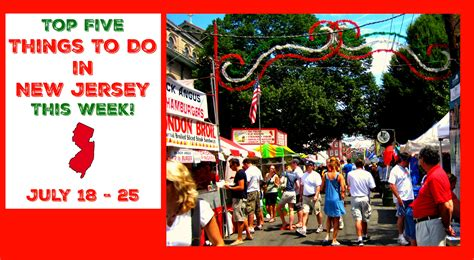 Top Five Things To Do In New Jersey This Week  July 18