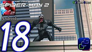 The Amazing Spider-Man 2 Android Walkthrough - Part 18 ...