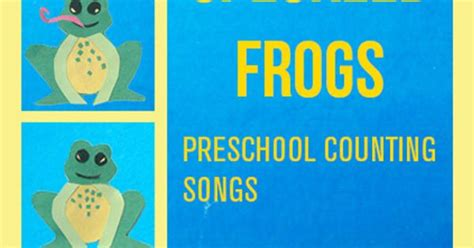 let s play five speckled frogs preschool 807 | bebe36a4261c41365ac77a0e0635a7ef