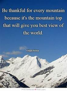 Being Thankful ... Scale Mountain Quotes