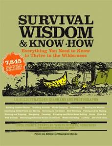 Survival Wisdom  U0026 Know How  Ebook