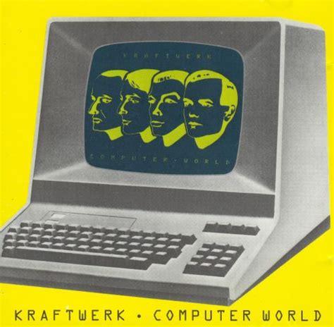 computer world kraftwerk songs reviews credits