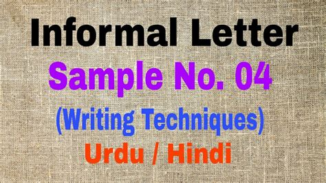 letter writing techniques informal letter sample